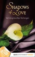Jaden Tanner: Verhängnisvolles Verlangen - Shadows of Love ★★★★