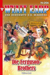 Wyatt Earp 206 – Western - Die Ferguson-Brothers