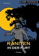 Frank Bartels: Raniten in der Furt