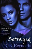 D. B. Reynolds: Betrayed ★★★