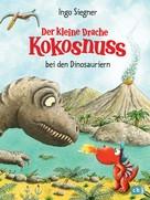 Ingo Siegner: Der kleine Drache Kokosnuss bei den Dinosauriern ★★★★★