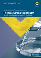 Anne Meissner: Pflegedokumention mit EDV ★★★