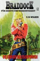 U. H. Wilken: Braddock #12: Die Königin der Flusspiraten