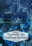 Billy Remie: Das Tagebuch des Schattenwolfprinzen ★★★★