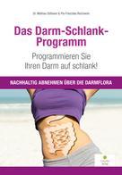 Mathias Oldhaver: Das Darm-Schlank-Programm ★