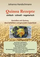 Johanna Handschmann: Quinoa Rezepte ★★★★