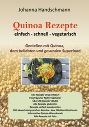 Quinoa Rezepte - Genießen mit Quinoa vegtarisch vegan glutenfrei