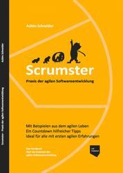 Scrumster - Praxis der agilen Softwareentwicklung