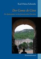 Karl-Heinz Schmehr: Der Comte de Céret ★