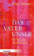 Klaus Berger: Das Vaterunser