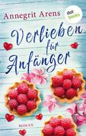 Annegrit Arens: Verlieben für Anfänger ★★★