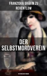 Der Selbstmordverein (Historischer Roman) - Die Zeit der Belle Époque