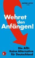 Anton Latzo: Wehret den Anfängen! ★★★★
