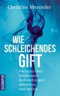 Christine Merzeder: Wie schleichendes Gift ★★★★★
