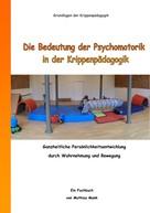 Mathias Mank: Die Bedeutung der Psychomotorik in der Krippenpädagogik ★★★★