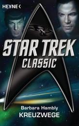 Star Trek - Classic: Kreuzwege - Roman