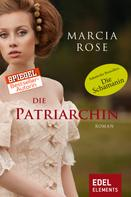 Marcia Rose: Die Patriarchin ★★★★