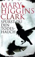 Mary Higgins Clark: Spürst du den Todeshauch ★★★★