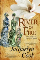 Jacquelyn Cook: River Of Fire
