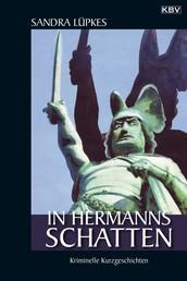 In Hermanns Schatten - Kriminelle Kurzgeschichten