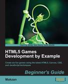 Makzan: HTML5 Games Development by Example Beginner's Guide