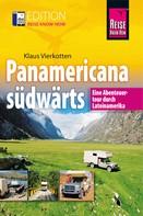 Klaus Vierkotten: Panamericana südwärts ★★★★★