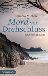 Mord vor Drehschluss - Ein Cornwall-Krimi