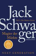 Jack D. Schwager: Magier der Märkte: Next Generation: Teil 1 ★★★★