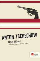Anton Tschechow: Die Möwe