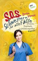 Beatrix Mannel: SOS - Schwestern für alle Fälle - Band 5: Prinzen, Popstars, Wohnheimpartys