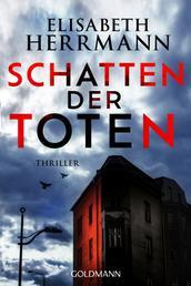 Schatten der Toten - Judith-Kepler-Roman 3 - Thriller