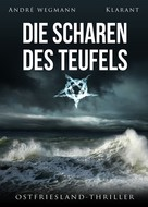 André Wegmann: Die Scharen des Teufels. Ostfriesland - Thriller ★★★★