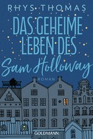Rhys Thomas: Das geheime Leben des Sam Holloway
