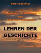 Norbert Buchner: Erwärmung und Wohlstand oder Abkühlung und Verfall
