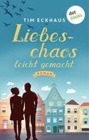 Tim Eckhaus: Liebeschaos leicht gemacht ★★★