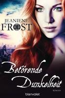 Jeaniene Frost: Betörende Dunkelheit ★★★★★