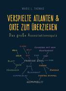 Marie L. Thomas: Verspielte Atlanten & Orte zum Überziehen