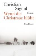 Christian Signol: Wenn die Christrose blüht ★★★★★