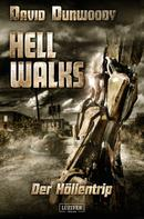 David Dunwoody: HELL WALKS - Der Höllentrip ★★★
