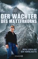 Kurt Lauber: Der Wächter des Matterhorns ★★★★