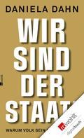 Daniela Dahn: Wir sind der Staat! ★★★★