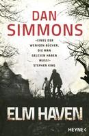 Dan Simmons: Elm Haven ★★★★