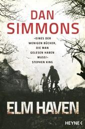 Elm Haven - Zwei Romane in einem Band