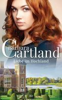 Barbara Cartland: Liebe im Hochland ★★★★