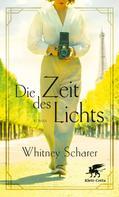 Whitney Scharer: Die Zeit des Lichts ★★★★★