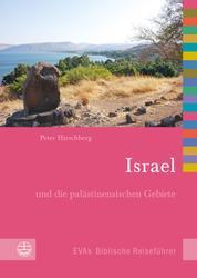 Israel - und die palästinensischen Gebiete