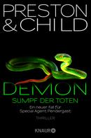 Douglas Preston: Demon – Sumpf der Toten ★★★★