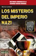 Marius Lambert: Los misterios del Imperio Nazi