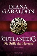 Diana Gabaldon: Outlander - Die Stille des Herzens ★★★★