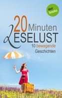 Barbara Gothe: 20 Minuten Leselust - Band 2: 10 bewegende Geschichten ★★★★★
